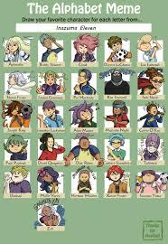 All Meme Names - alphabet meme inazuma eleven by card queen on deviantart
