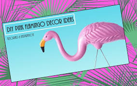 pink flamingo home decor diy pink flamingo home and yard decor just pink about it