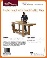 fine woodworking u0027s roubo bench with bench crafted vises plan fine
