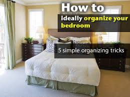 organized bedroom organizing your bedroom organizing your bedroom new home hacks 19