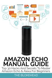 smashwords u2013 amazon echo manual guide top 30 hacks and secrets