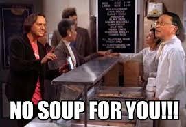 No Soup For You Meme - john chen memes page 24 blackberry forums at crackberry com