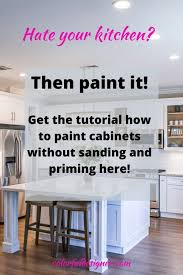 how to paint cabinets fast paint your kitchen cabinets the easy way checklist