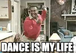 Dance Meme - dance is my life carlton dance meme on memegen