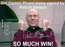 Captain Picard Meme - found a use for captain picard meme signed by a laughing patrick