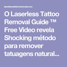 o laserless tattoo removal guide free video revela shocking