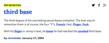 Meme Definition French - third base baseball sex metaphors know your meme