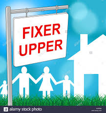 House Meaning by Fixer Upper House Meaning Buy To Sell And Renovate Stock Photo