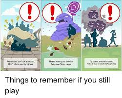 Snorlax Meme - remamber don t be a snorlax don t block road for others please leave