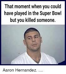 Aaron Hernandez Memes - aaron hernandez super bowl meme hernandez best of the funny meme