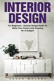 home design hacks interior design for beginners interior design hacks to