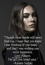 love quotes for him today though these words will never find you i hope that you knew i was