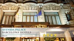 avenida palace barcelona hotels spain youtube