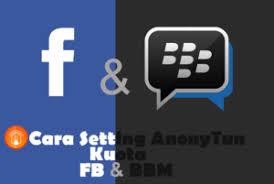 setting anonytun pro dengan kuota fb dan bbm cara setting anonytun kuota fb dan bbm telkomsel menjadi kuota flash