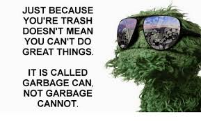 Oscar The Grouch Meme - 25 best memes about oscar the grouch oscar the grouch memes