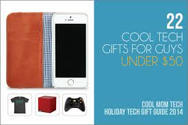 cool tech gifts 22 cool tech gift ideas for your favorite men all under 50 sweet