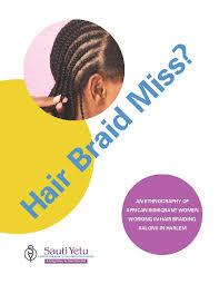 hair braiding places in harlem publications sauti yetu