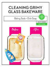 best way to clean pyrex dish how to clean glass bakeware