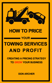 how to price your towing services tow company marketing