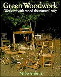 green woodwork working with wood the natural way amazon co uk