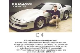 callaway corvette turbo sledgehammer 30 years of callaway corvettes hotrod hotline