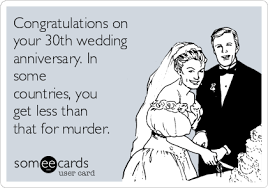 Wedding Anniversary Meme - congratulations on your 30th wedding anniversary in some countries