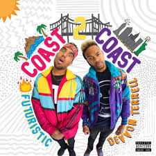 futuristic u0026 devvon terrell coast 2 coast lyrics and tracklist