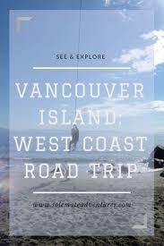 54 best explore ucluelet vancouver island images on pinterest