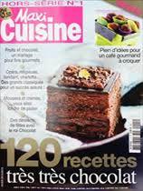 maxi cuisine magazine hors série maxi cuisine 120 recettes très très chocolat