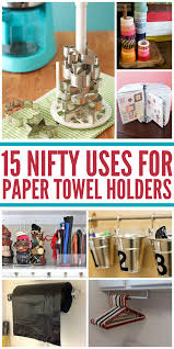 brilliant sanity saving uses for paper towel holders i love