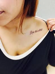 quote in german on collar bone liebe dich