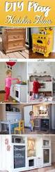 best 25 best play kitchen ideas on pinterest kid kitchen diy ditch store bought play kitchens and get your hands on these awesome diy play kitchen ideas channelizing your child s hidden chef