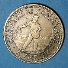 chambre du commerce evreux monnaies de necessite francaises evreux 27 chambre de commerce 1