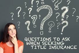 Seeking Title Choosing A Title Company What Questions To Ask