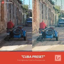 free lightroom preset cuba download now