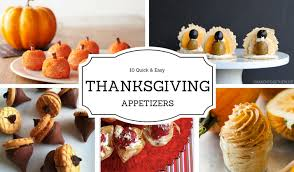 10 easy thanksgiving appetizers rustic yet chic