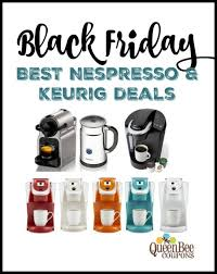 best appliance deals black friday best nespresso and keurig deals black friday 2015