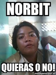Norbit Memes - norbit meme generator meme best of the funny meme