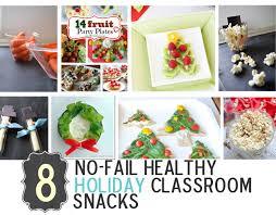 8 no fail healthy holiday classroom snacks healthy ideas for kids