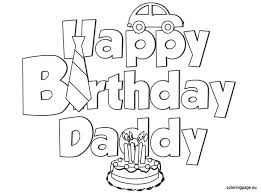 birthday coloring sheets charming happy birthday daddy coloring pages 45 about remodel