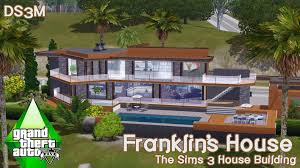 Clinton Houses The Sims 3 House Building Franklin U0027s House Gta V Youtube