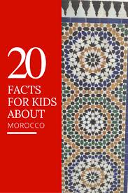 morocco 20 facts for multicultural kid blogs