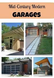 modern garage plans mid century modern garages creatively living