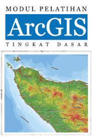 tutorial arcgis pdf indonesia download gratis tutorial arcgis tingkat dasar pdf geospatial