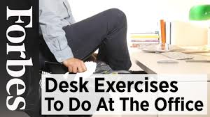 Office Desk Exercise Desk Exercises To Do At The Office Forbes