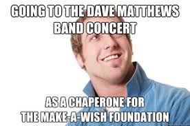 Dave Matthews Band Meme - dmb memes page 8 antsmarching org forums