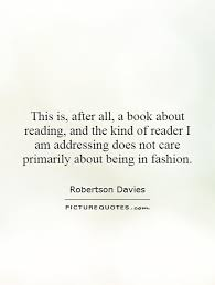 this is after all a book about reading and the of reader
