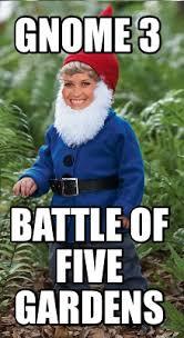 Gnome Meme - meme maker gnome 3 battle of five gardens