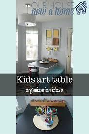 kids organization kids art table organization ideas u2022 our house now a home