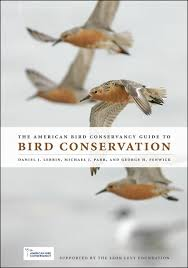 the american bird conservancy guide to bird conservation lebbin